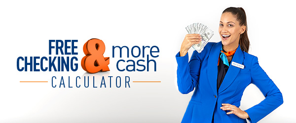 Cash Calculator Checking Desert Financial Credit Union