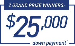 Enter to win $25,000 for a new home.